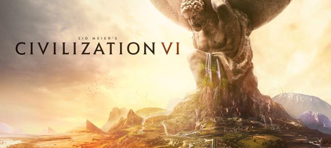 Геймхак. Гайд по прохождению Sid Meier's Civilization 6