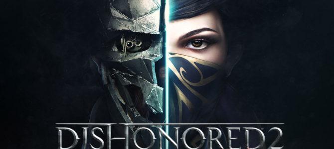 Dishonored 2. Бюджетный компьютер под системные требования