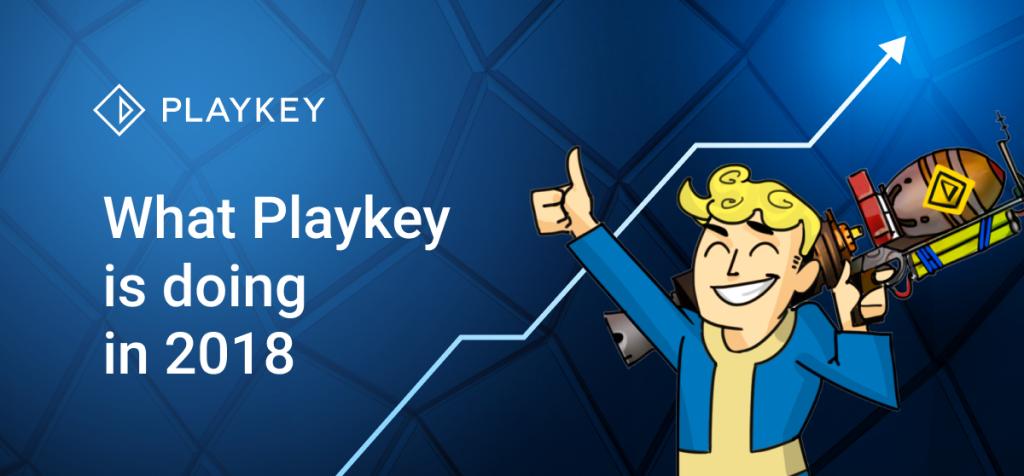 Playkey Plans 2018