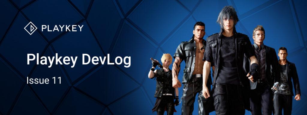Playkey Devlog Issue Eleven
