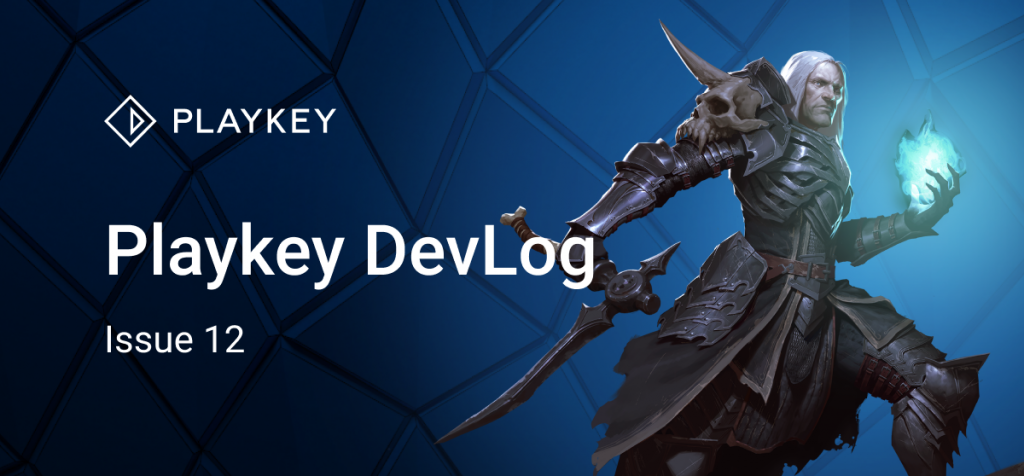 Playkey Devlog Issue Twelve