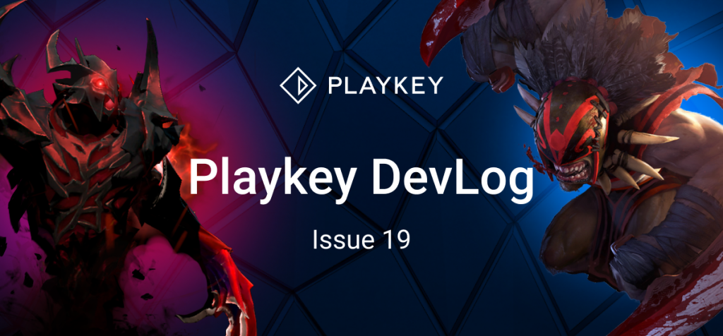 Playkey Devlog. Issue Nineteen