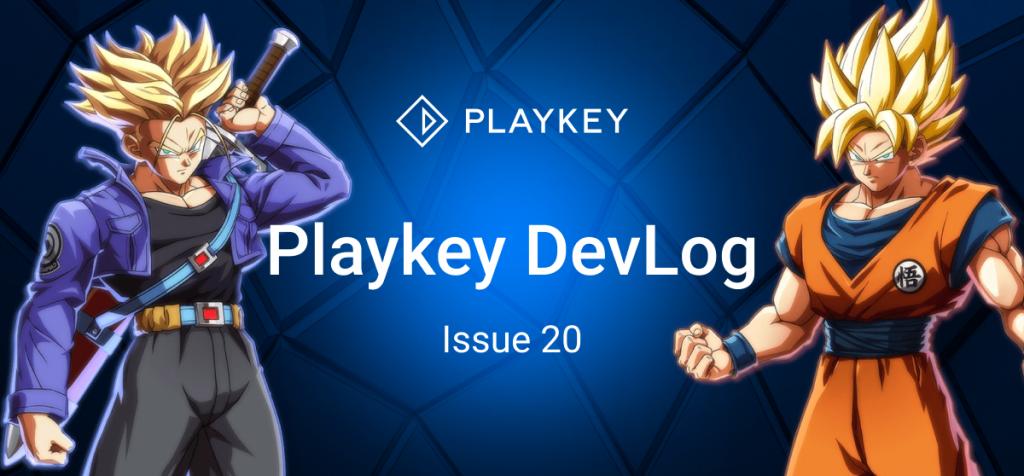 Playkey Devlog Issue Twenty