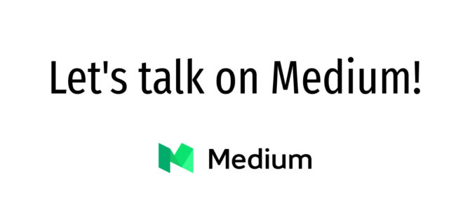 Let's talk on Medium!
